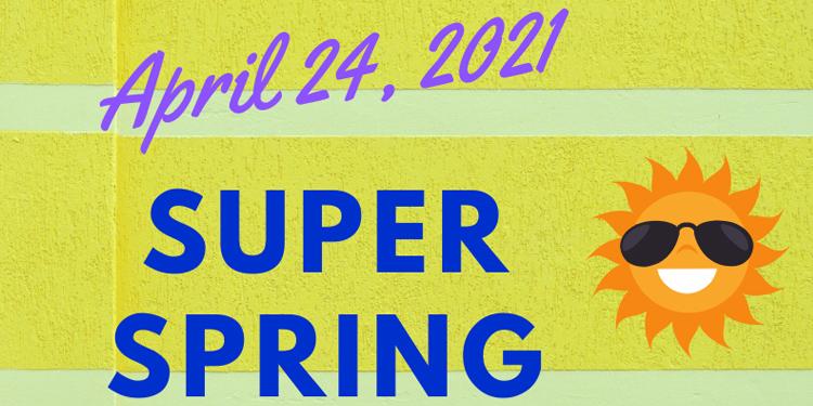 super spring saturday